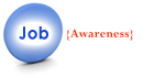 Job Awareness: Know about Jobs and Job Descriptions.
